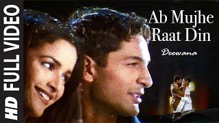 Ab Mujhe Raat Din [Full Song] Deewana - YouTube