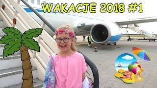 WAKACJE 2018  VLOG #1 Lot Samolotem -  Grecja - Zakynthos