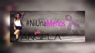 Ni Una Menos - Angela Leiva (Video)