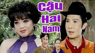 Cải Lương Xưa   Cậu Hai Nam - Vũ Linh Thanh Ngân   cải lương xã hội tâm lý hài trước 1975