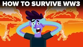 How To Survive World War 3