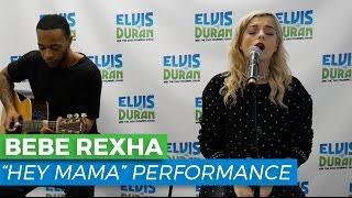 "Bebe Rexha - ""Hey Mama"" Acoustic   Elvis Duran Live"