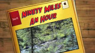 Ninety Miles An Hour (Down A Dead End Street
