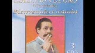 BIENVENIDO GRANDA - TU PRECIO