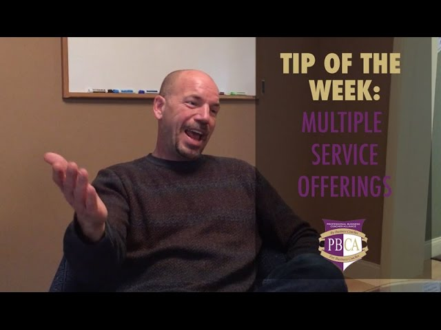Tip of the Week: Multiple Service Offerings