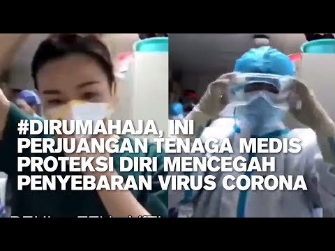 #DiRumahAja, Ini Perjuangan Tenaga Medis Proteksi Diri Mencegah Penyebaran Virus Corona