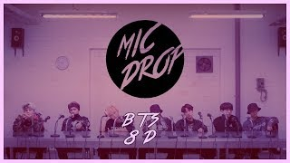 BTS (방탄소년단) - MIC DROP (STEVE AOKI REMIX) [8D USE HEADPHONE] 🎧