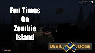 Fun Times On Zombie Island - Devil Dogs: ArmA 3