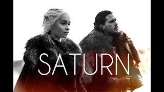 Jon Snow & Daenerys Targaryen - SATURN V2