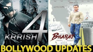 BOLLYWOOD UPDATES | KRRISH 4 | BHARAT | HRITHIK ROSHAN | SALMAN KHAN |