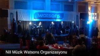 Nill Müzik Watsons Organizasyonu