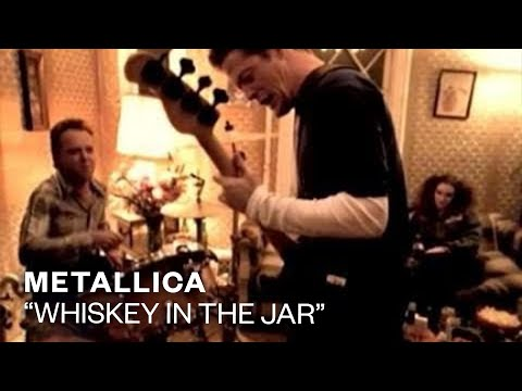 Metallica - Whiskey In The Jar (Official Music Video)
