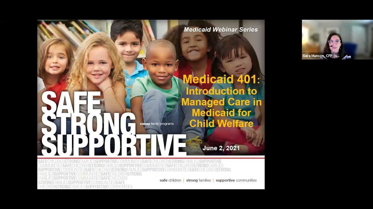 Medicaid Managed Care for Child Welfare: Medicaid 401