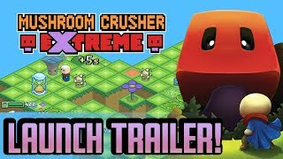 videó Mushroom Crusher Extreme
