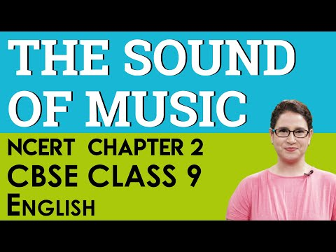 Happyclass - The Sound of Music, English, CLASS 9 - NCERT CBSE