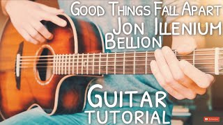 Good Things Fall Apart Illenium Jon Bellion Guitar  Good Things Fall Apart Guitar  Lesson #680