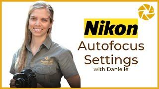Nikon Autofocus MODES and SETTINGS for wildlife photographers
