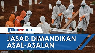 Jenazah Covid-19 di Batam Dimandikan Asal-asalan, Keluarga Tak Terima hingga Laporkan ke DPRD