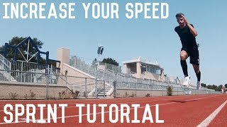 How To Run Faster | Sprinting Tutorial | Increase Your Running Speed