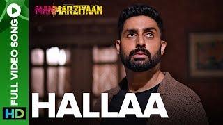 Hallaa | Full Video Song | Manmarziyaan | Amit Trivedi