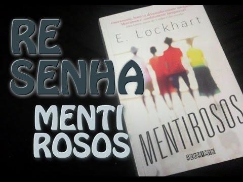 RESENHA: MENTIROSOS - E. LOCKHART | MUNDOS IMPRESSOS
