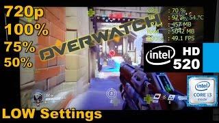 intel hd graphics 520 overwatch - TH-Clip