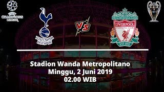 Jadwal Live Streaming Final Liga Champions Tottenham Hotspur Vs Liverpool Minggu (2/6)