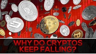 Why Cryptocurrency Prices Keep Falling (NOT WHAT YOU THINK!)