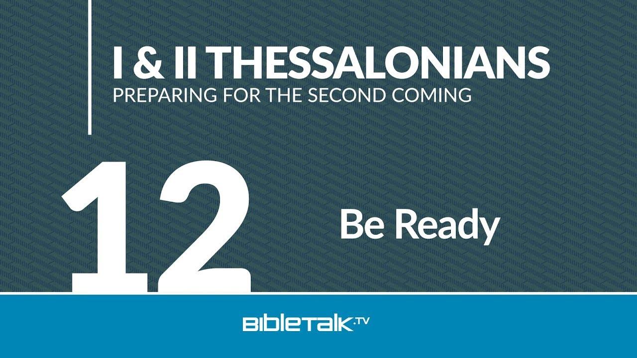 12. Be Ready