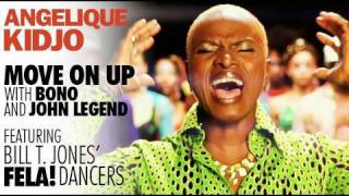 Angelique Kidjo - MOVE ON UP - with Bono and John Legend featuring the Bill T. Jones' FELA! Dancers