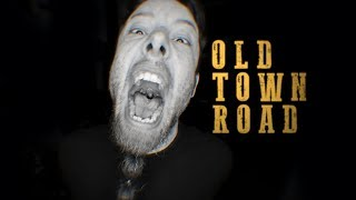 Old Town Road (metal Cover By Leo Moracchioli)