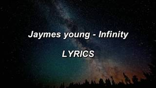 Jaymes Young   Infinity   LYRICS
