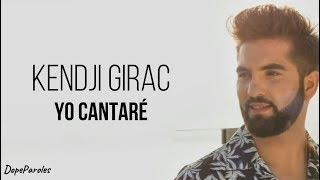 Kendji Girac   Yo Cantaré (Paroles)