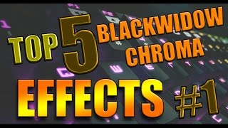 TOP 5 COOLEST  Razer Blackwidow Chroma Effects + Download #1