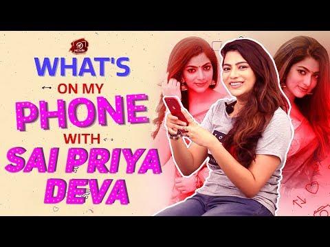 Sai Priya's Google History Revealed - What's On My Phone With Sai Priya Deva | Exclusive Interview