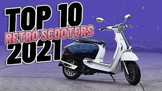 Top 10 Retro Scooters 2021!