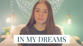 In My Dreams   Ruth B (cover)