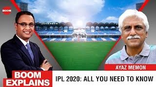 IPL 2020: All You Need To Know | BOOM | Govindraj Ethiraj & Ayaz Memom