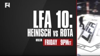 LFA 10: Heinisch vs. Rota  LIVE Friday, April 21, 2017 at 9 p.m. ET on FN Canada and International