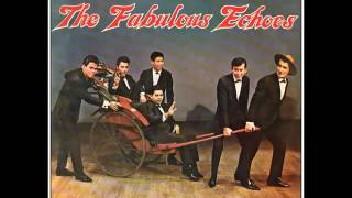 A LITTLE BIT OF SOAP - THE FABULOUS ECHOES (1965)