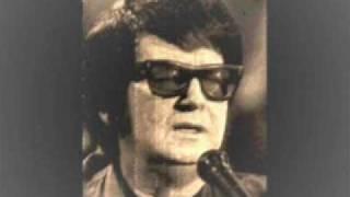Roy Orbison - Blues in my mind