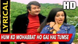 Hum Ko Mohabbat Ho Gai Hai Tumse With Lyrics | Lata