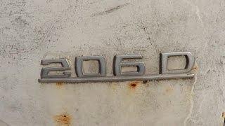 Мерседес 206D 1975 г.в.  Стоял 20 лет и завелся!