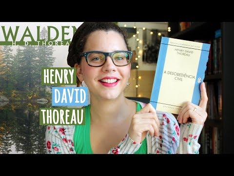 WALDEN + A DESOBEDIÊNCIA CIVIL (reflexões de Thoreau) | BOOK ADDICT