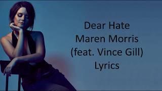 Dear Hate – Maren Morris (ft. Vince Gill) Lyrics