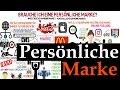 Personal Branding : Brauche ich eine persönliche Marke? Selbstmarketing ...