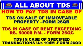 HOW TO FILE FORM 26QB TDS ON SALE OF IMMOVABLE PROPERTY   FORM 26QC TDS ON RENT EXCEED RS 50000 PM  