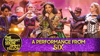 A Performance from SIX: Ex-Wives | The Tonight Show Starring Jimmy Fallon