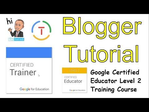 Blogger Tutorial: Google Certified Educator Level 2 - YouTube