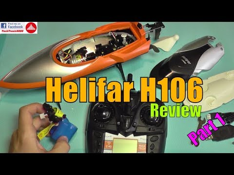 Helifar H106 R/C Boat Review –  Part 1